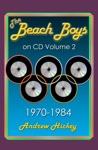 The Beach Boys On CD Volume 2 1970 - 1984