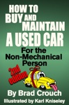 How To Buy And Maintain A Used Car For The Non-mechanical Person