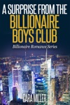 A Surprise From The Billionaire Boys Club