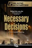 Giacomo Giammatteo - Necessary Decisions artwork
