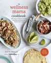 The Wellness Mama Cookbook