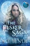 The Elsker Saga Box Set Books 1-3  Novella