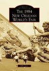 1984 New Orleans Worlds Fair The