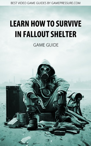 Learn How to Survive in Fallout Shelter