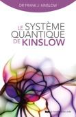 Le système quantique de Kinslow