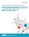 An Engineers Introduction To Programming With MATLAB 2017