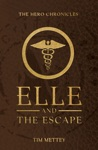 Elle And The Escape