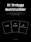 Att Frebygga Identitetsstlder