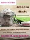 Holistic At Its Best-Epsom Salt