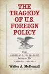The Tragedy Of US Foreign Policy