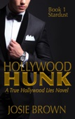 Hollywood Hunk: Book 1 - Stardust