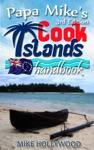 Papa Mikes Cook Islands Handbook 3rd Edition