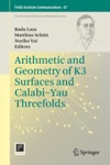 Arithmetic And Geometry Of K3 Surfaces And CalabiYau Threefolds