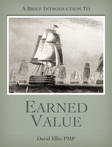 A Brief Introduction to Earned Value