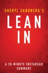 Lean In By Sheryl Sandberg - A 30-minute Summary