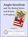 Anglo-Israelism And The United States  Britain In Prophecy