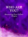 Who Are You Discovering Your Cosmic Origins