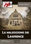 La maledizione dei Lawrence #9