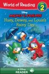World Of Reading Mickey  Friends  Huey Dewey And Louies Rainy Day Adventure