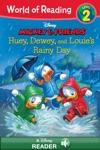 World Of Reading Mickey  Friends  Huey Dewey And Louies Rainy Day Adventure