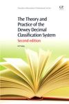 The Theory And Practice Of The Dewey Decimal Classification System
