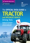 The Official DVSA Guide To Tractor And Specialist Vehicle Driving Tests