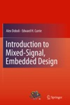 Introduction To Mixed-Signal Embedded Design