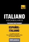 Vocabulario Espaol-italiano - 5000 Palabras Ms Usadas