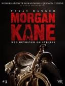 Louis Masterson - Morgan Kane 3: Med Revolver og Stjerne artwork