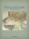 Field Guide To Prayer