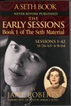 The Early Sessions Book 1 Of The Seth Material