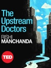 The Upstream Doctors
