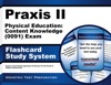 Praxis II Physical Education Content Knowledge 0091 Exam Flashcard Study System