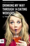 Drinking My Way Through 14 Dating Sites