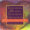Touching Hearts Teaching Greatness