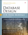 Database Design For Mere Mortals A Hands-On Guide To Relational Database Design 3e