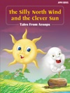 The Silly North Wind And The Clever Sun