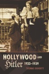 Hollywood And Hitler 1933-1939