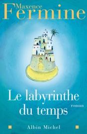 LE LABYRINTHE DU TEMPS