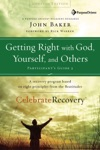 Getting Right With God Yourself And Others Participants Guide 3