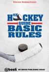 Ice Hockey Guide Basic Rules