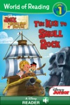 World Of Reading Jake And The Never Land Pirates  The Key To Skull Rock