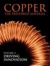 Copper The Preferred Material  Volume 3 Driving Innovation