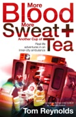 More Blood, More Sweat and Another Cup of Tea