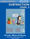 Learning Essentials Subtraction Level 3 Math And Reading Workbook Series
