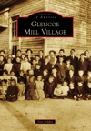 Glencoe Mill Village