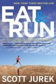 Eat and Run - Scott Jurek Cover Art
