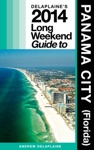 Panama City Fla - The Delaplaine 2014 Long Weekend Guide