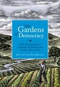 The Gardens of Democracy - Eric Liu & Nick Hanauer Cover Art