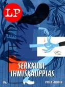 Paula Sallinen - Serkkuni, ihmiskauppias artwork